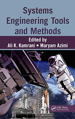 Systems Engineering Tools and Methods