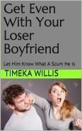 Get Even With Your Loser Boyfriend