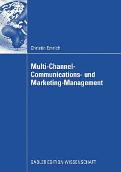 Multi Channel Communications  und Marketing Management PDF