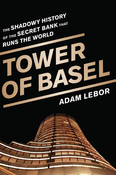Download Tower of Basel Book