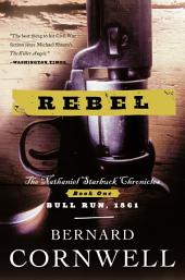 Rebel: Novel of the Civil War, A