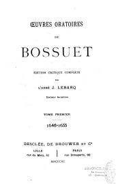 Oeuvres oratoires de Bossuet: 1648-1670