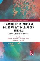Learning from Emergent Bilingual Latinx Learners in K 12 PDF