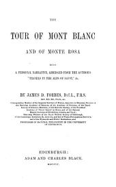 The Tour of Mont Blanc and of Monte Rosa by James D. Forbes
