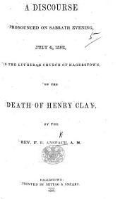 A Discourse pronounced ... on the death of Henry Clay