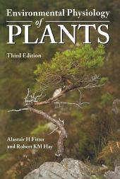 Environmental Physiology of Plants: Edition 3