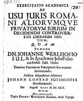 De usu juris romani allorumque privatorum jurium in decidendis controversiis liberarum gentium, respond. Johann Conrad Bütemeister. - Helmestadii, Hamm 1692