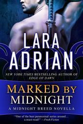 Marked by Midnight: A Midnight Breed Novella