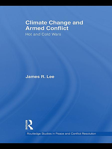 Download Climate Change and Armed Conflict Book