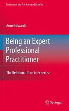 Being an Expert Professional Practitioner PDF