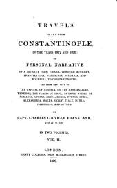 Travels to and from Constantinople in the Years 1827 and 1828: Volume 2