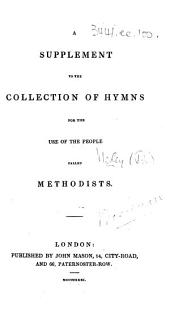 A Supplement to the Collection of Hymns for the use of the people called Methodists