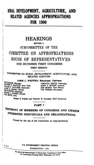 Rural Development  Agriculture  and Related Agencies Appropriations for 1990  Testimony of members of Congress and other interested individuals and organizations PDF