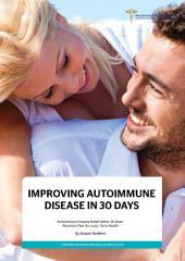 Improving Autoimmune Disease in 30 Days