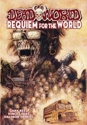 Deadworld: Requiem for the World: Issues 1-6