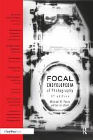 The Focal Encyclopedia of Photography PDF