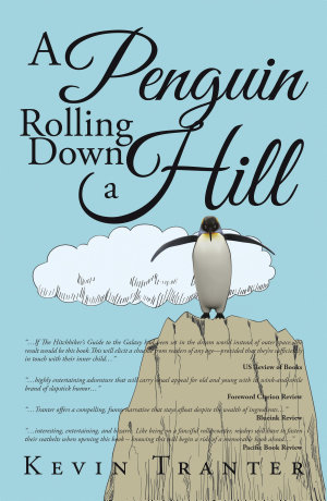 A Penguin Rolling Down a Hill