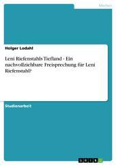 Leni Riefenstahls Tiefland - Ein nachvollziehbare Freisprechung für Leni Riefenstahl?