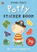 Pirate Pete's Potty Sticker Activity Book