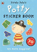 Pirate Pete s Potty Sticker Activity Book Book
