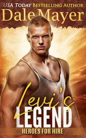 Levi's Legend: A SEALS of Honor World Novel