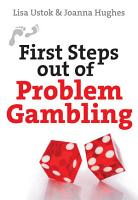 First Steps Out of Problem Gambling PDF