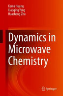 Dynamics in Microwave Chemistry