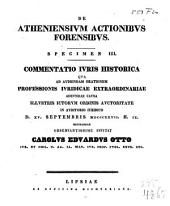 De Atheniensium actionibus forensibus: Specimen III