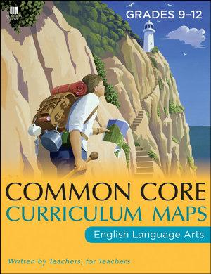 Common Core Curriculum Maps in English Language Arts  Grades 9 12 PDF