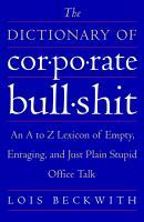 The Dictionary of Corporate Bullshit PDF