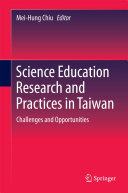 Science Education Research and Practices in Taiwan