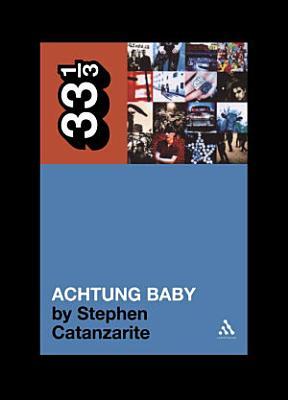 U2 s Achtung Baby