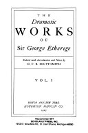 The Dramatic Works of Sir George Etherege  Bibliography  p  xciii cviii  The comical revenge PDF