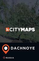 City Maps Dachnoye Russia