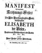 Manifest des angesetzten Kröhnungs-Festes von der ... Grossmächtigsten Elisabeth der Ersten ... an alle Ihres Reiches getreue Unterthanen. (Jan. 1, 1742.) Fr.&Germ