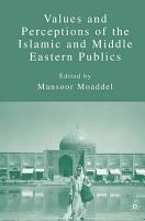 Values and Perceptions of the Islamic and Middle Eastern Publics PDF
