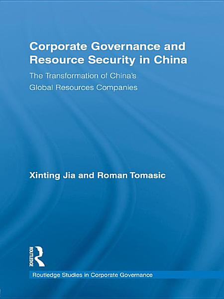 Corporate Governance and Resource Security in China PDF