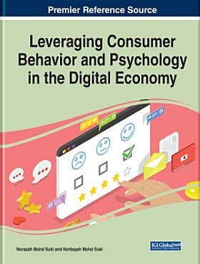 Leveraging Consumer Behavior and Psychology in the Digital Economy PDF
