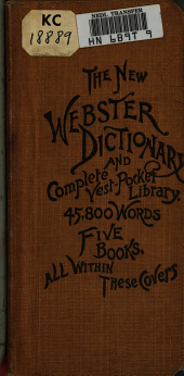 The New Webster Dictionary and Complete Vest-pocket Library