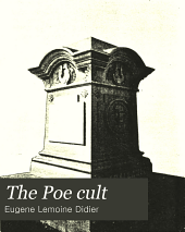 The Poe Cult: And Other Poe Papers, with a New Memoir