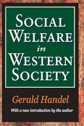 Social Welfare In Western Society Book PDF
