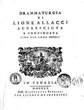 Drammaturgia di Lione Allacci accresciuta e continuata fino all'anno 1755