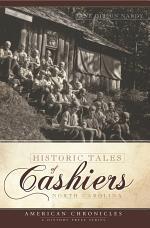 Historic Tales of Cashiers, North Carolina