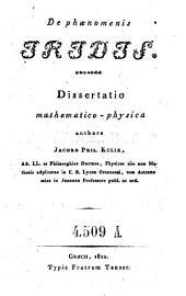 De phaenomenis iridis. Diss. mathematicophysica