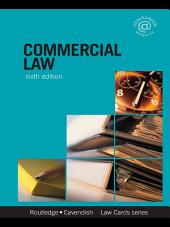 Commercial Lawcards 6/e: Seventh Edition, Edition 6