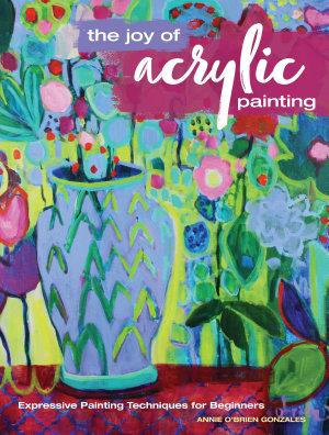 The Joy of Acrylic Painting PDF