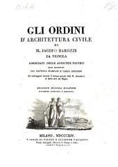 Gli ordini d'architettura civile ... corredati delle aggiunte fattevi dagli architetti Gio. Battista Spampani e Carlo Antonini (etc.)