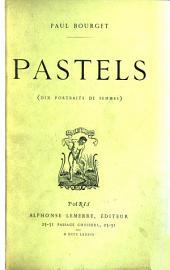Pastels: (Dix portraits de femmes).