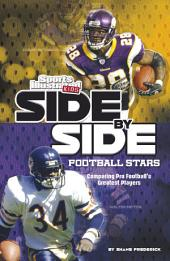 Side-by-Side Football Stars: Comparing Pro Football's Greatest Players