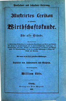 Illustrirtes Lexikon der gesammten Wirthschaftskunde f  r alle St  nde  etc PDF